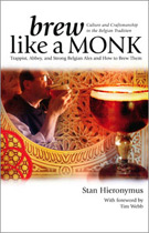 Brew like a Monk-Culture and Craftsmanship in Brewing